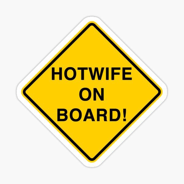 Hotwife On Board Sticker Sticker