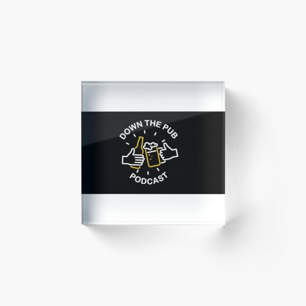 Classic Down the Pub Logo Acrylic Block