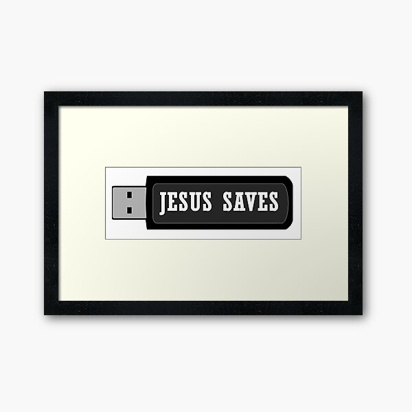 JESUS SAVES Framed Art Print