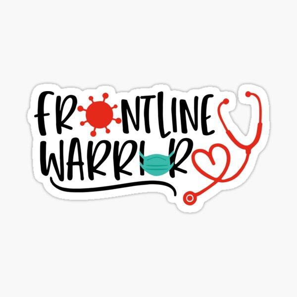 Frontline warrior nurse doctor essential healthcare worker hydro flask Sticker