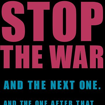 Stop The Wars... by BoQunabo
