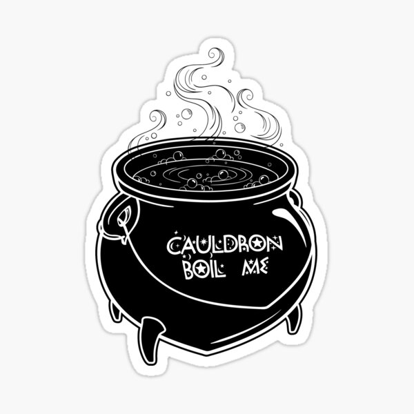 Cauldron Boil Me Sticker