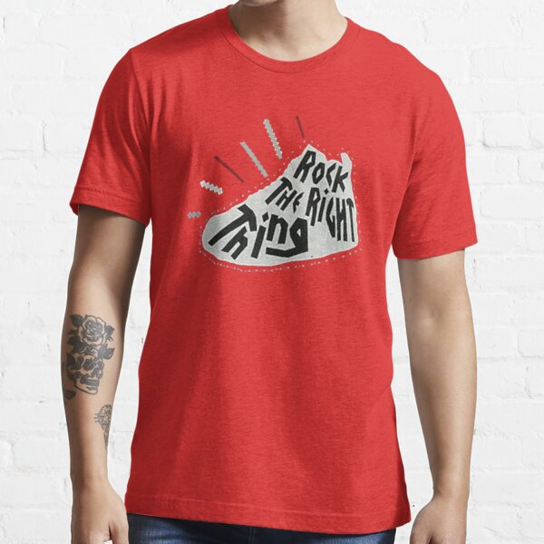 rock the right thing trending shirt  Essential T-Shirt