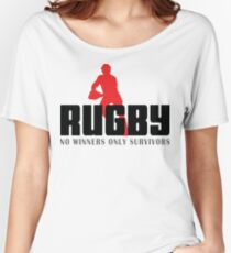 "Rugby ""No Winners Only Suvivors"" Women's Relaxed Fit T-Shirt"