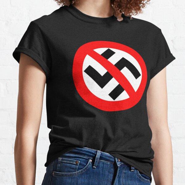 No Nazi Anti Nazi  Classic T-Shirt