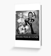 DREAMS FROM MY FATHER Greeting Card