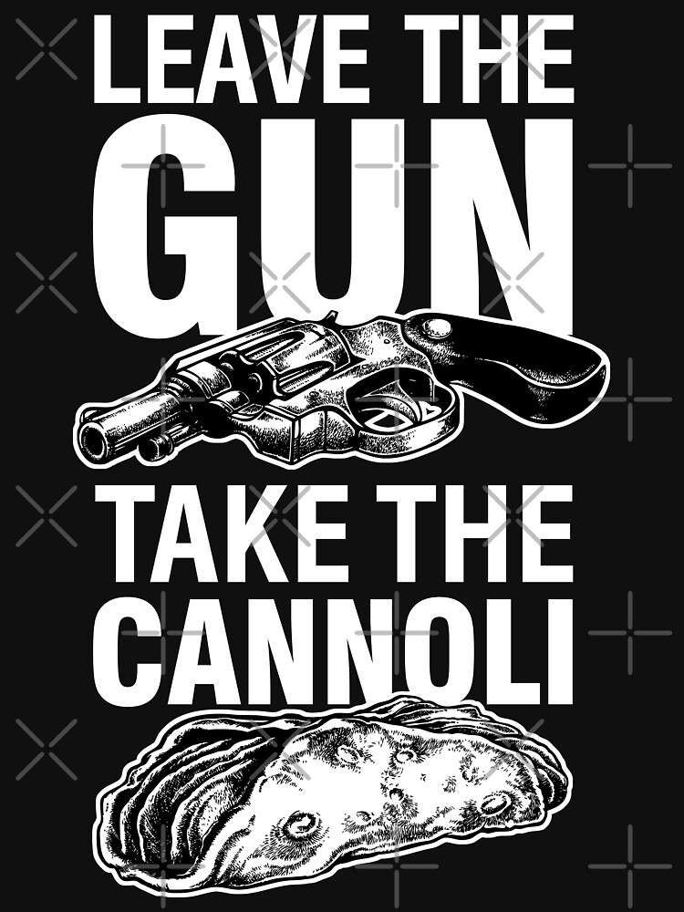 Leave the Gun Take the Cannoli Godfather Movie Quote by 6amCrisis