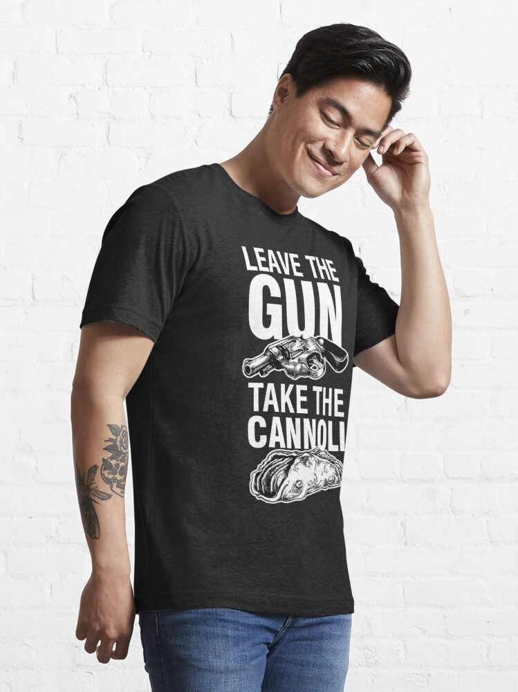 Alternate view of Leave the Gun Take the Cannoli Godfather Movie Quote Essential T-Shirt