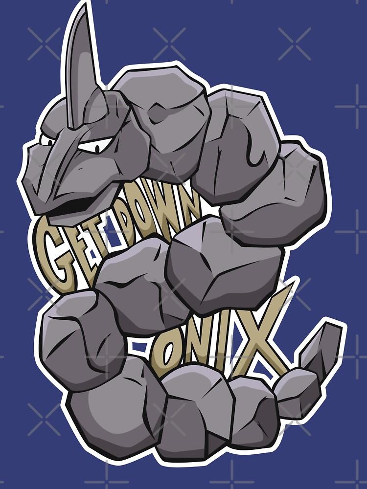 PokéPun - 'Get Down Onix' by lexxclark