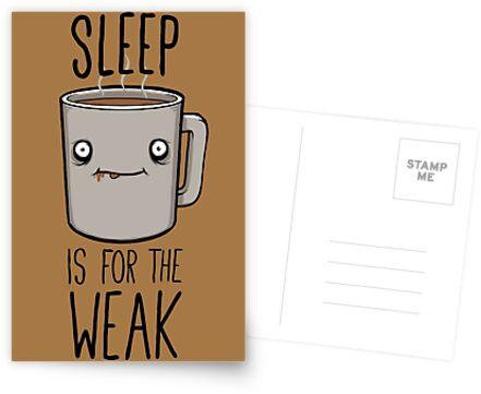 «Dormir es para los débiles» de FrederickJay