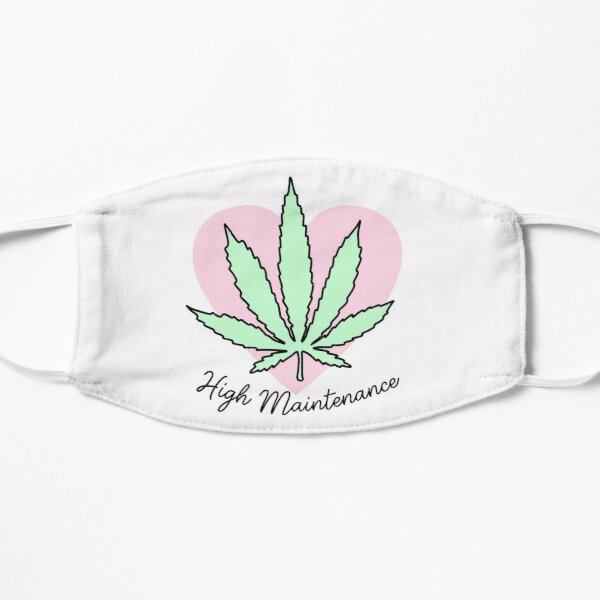 High Maintenance Flat Mask
