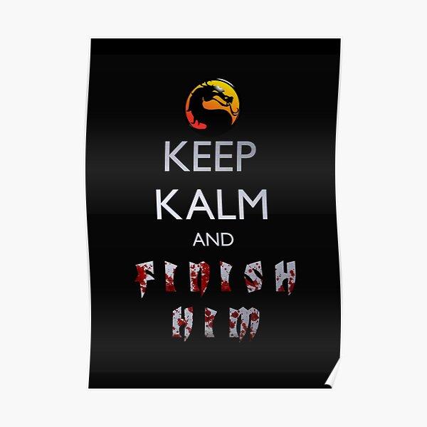 Mortal Kombat - Keep Kalm And Finish Him Poster