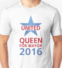 United - Queen for Mayor Unisex T-Shirt