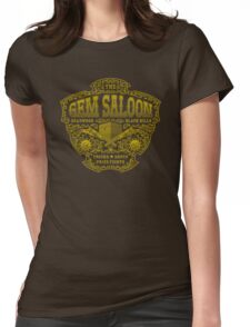 The Gem Saloon  Womens Fitted T-Shirt