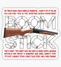 Boomstick! Sticker