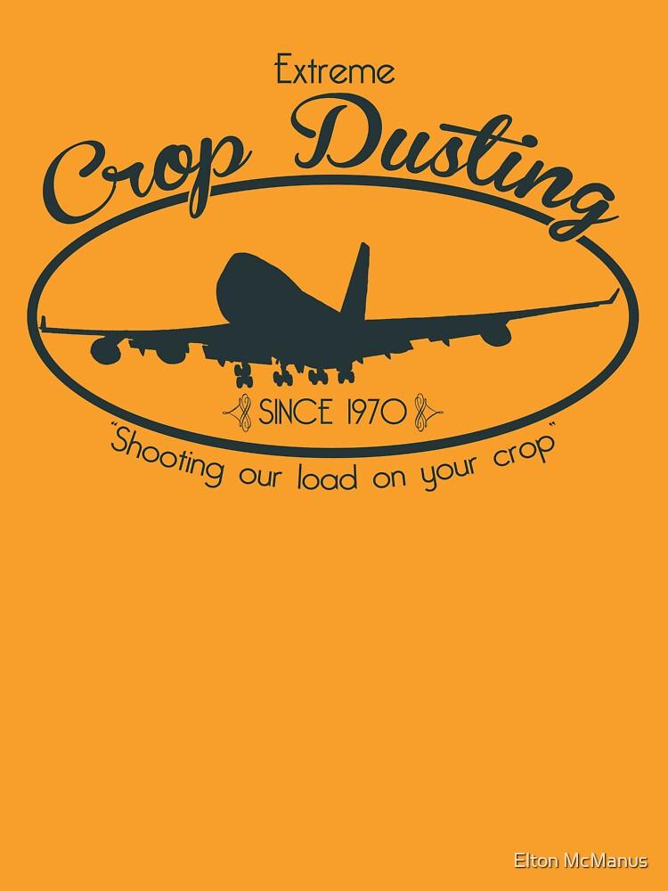 Extreme Crop Dusting by EltMcM