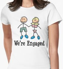 """Engagement Engaged """"We're Engaged"""" Women's Fitted T-Shirt"""
