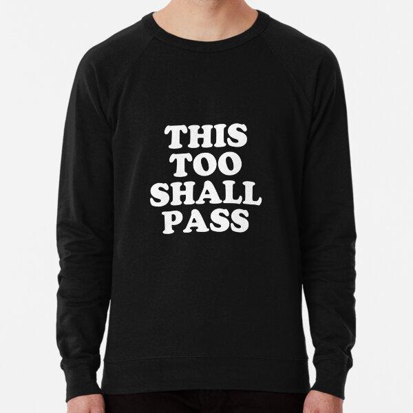 Coronavirus Message - This Too Shall Pass - Motivational Quote Blue Lightweight Sweatshirt