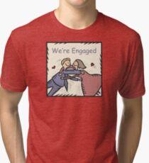 We're Engaged Tri-blend T-Shirt
