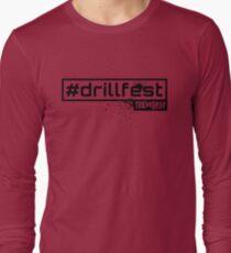 Tremors Radio #drillfest  Long Sleeve T-Shirt