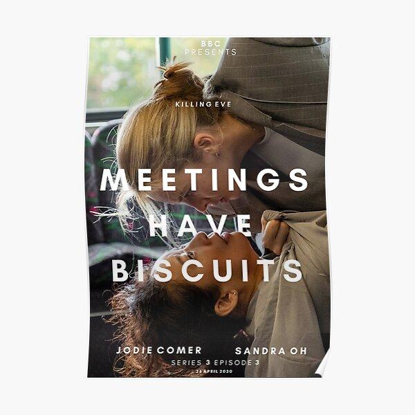 Killing Eve - las reuniones tienen galletas Póster