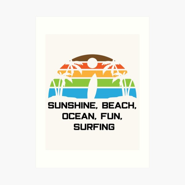 Sunshine Beach Ocean Fun Surfing - Holiday Feeling! Art Print