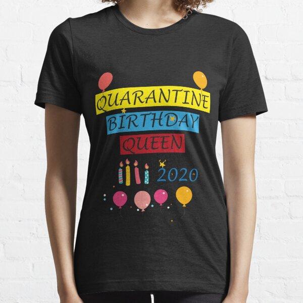 Anbech Birthday Quarantine Shirt Funny Print Graphic 2020 Women Queen T Shirt Pink