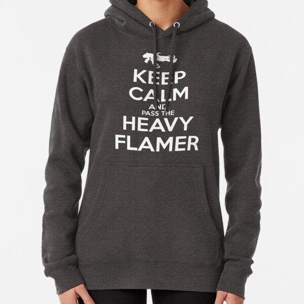 Keep Calm and Pass the Heavy Flamer Pullover Hoodie