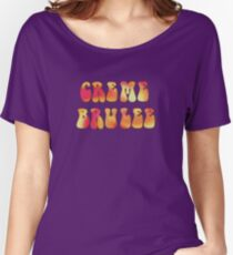 League of Gentlemen - Creme Brulee Women's Relaxed Fit T-Shirt