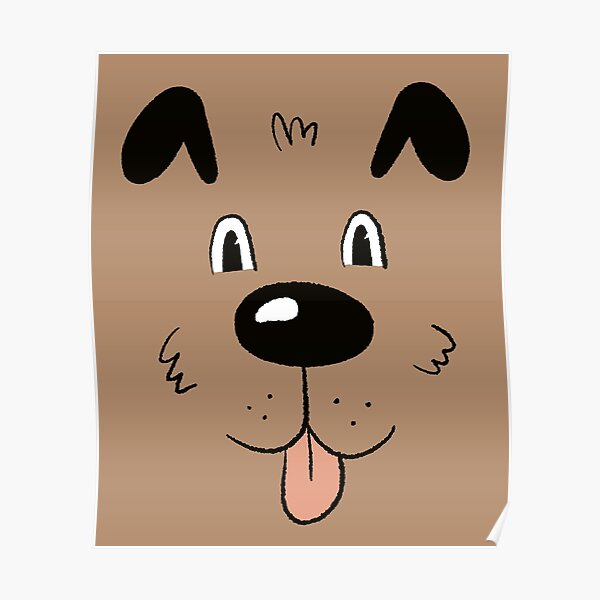 DOG FACE Poster
