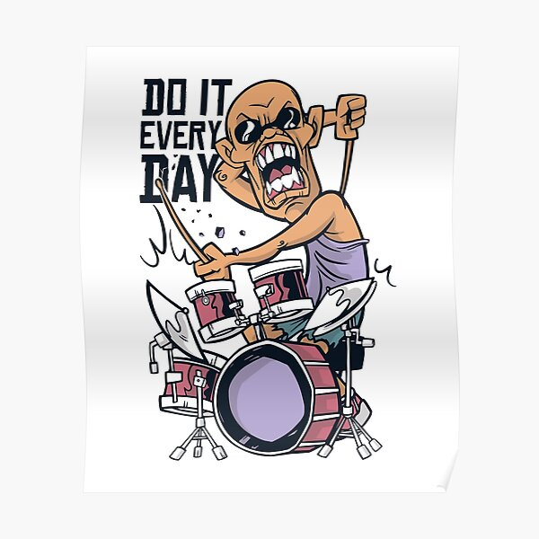 DO IT EVERY DAY Poster