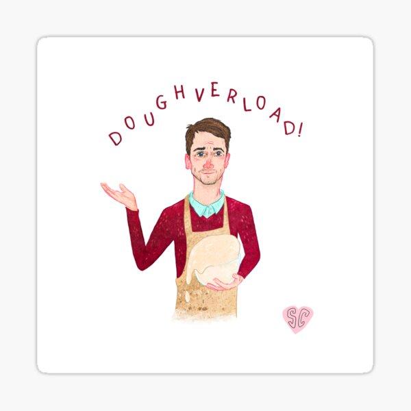 """Mat """"Doughverload"""" Sticker"""