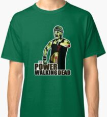 The Power Walking Dead (on Green) [ iPad / iPhone / iPod Case | Tshirt | Print ] Classic T-Shirt