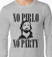 No Pirlo, No Party v2 Long Sleeve T-Shirt