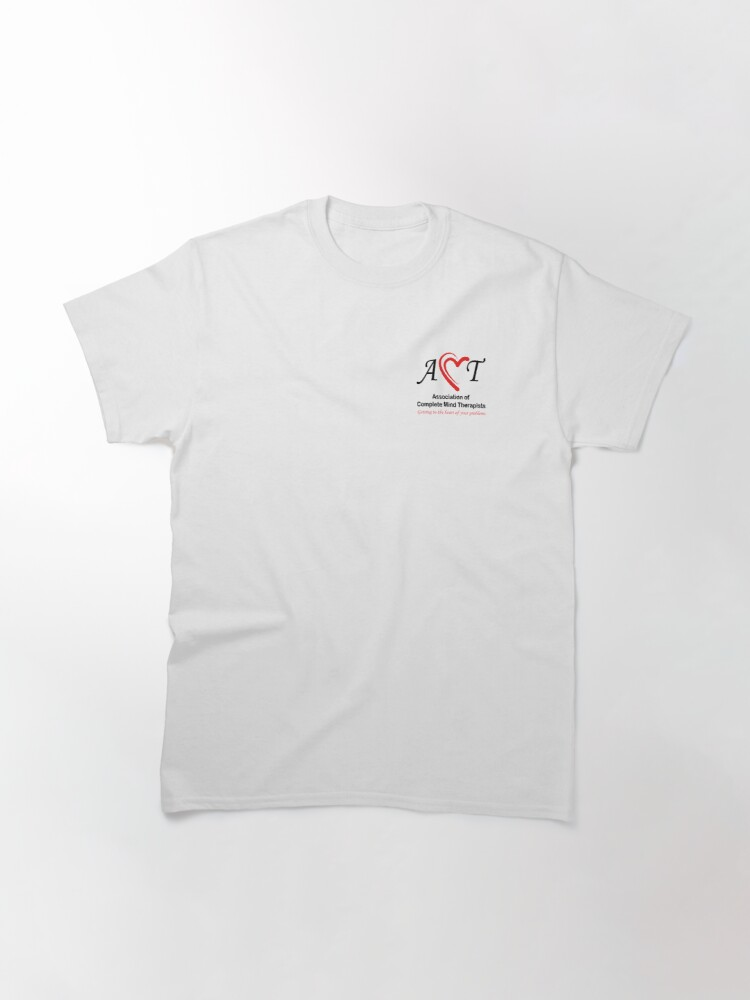 Alternate view of Association of Complete Mind Therapists (ACMT) Logo Classic T-Shirt