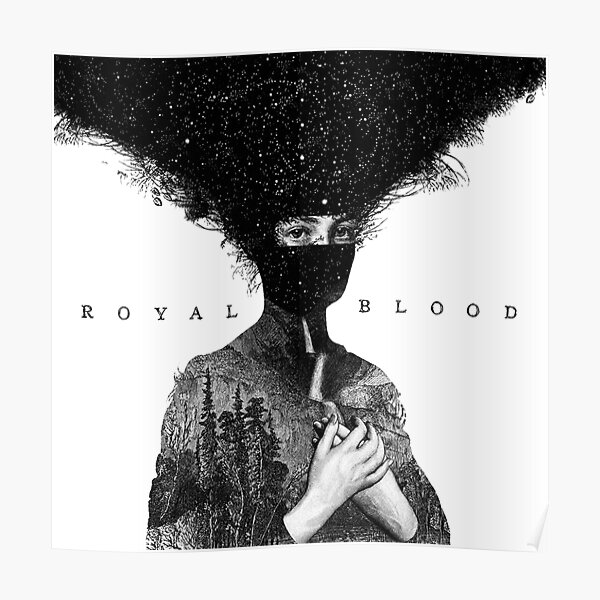 THE ART COVER ALBUM NEWS AND POPULAR ROYAL BLOOD 04 99NAME Poster