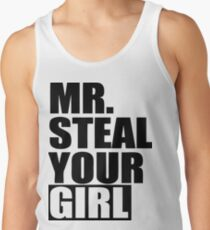 Mr. Steal Your Girl Tank Top