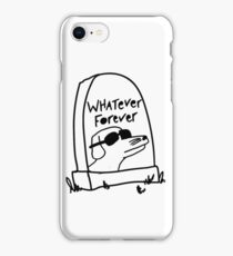 Whatever Forever iPhone Case/Skin