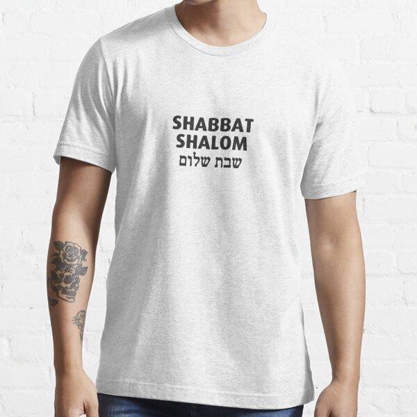 Shabbat Shalom in English and  Hebrew  Essential T-Shirt