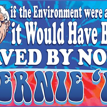 Save the Environment Bernie Sanders 2016 by Election2016