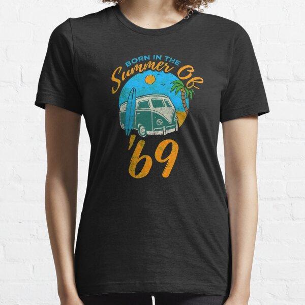 Born In the Summer Of '69 Beach Birthday Design Essential T-Shirt