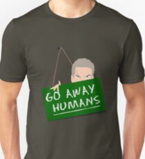Camiseta unisex Let Away Humans Sign