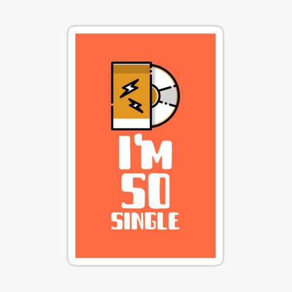 I'm So Single Sticker