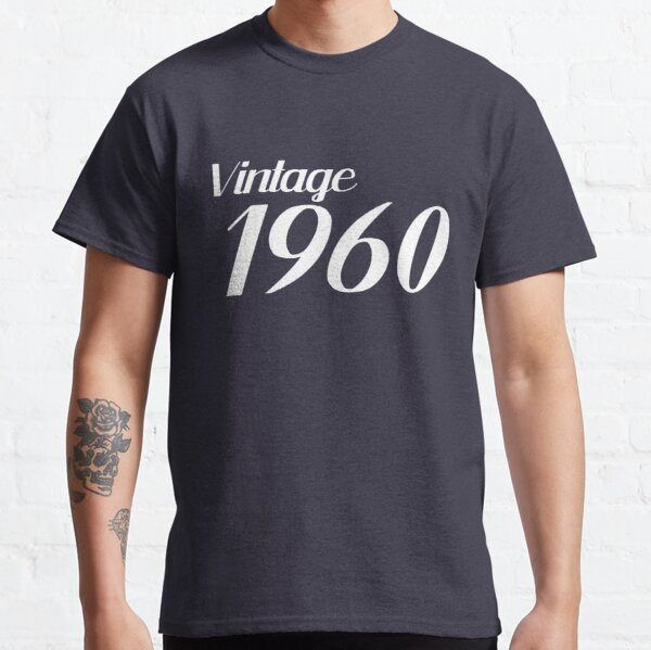 Vintage Born in 1960 Classic T-Shirt
