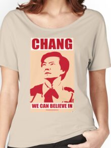 Chang We Can Believe In Women's Relaxed Fit T-Shirt