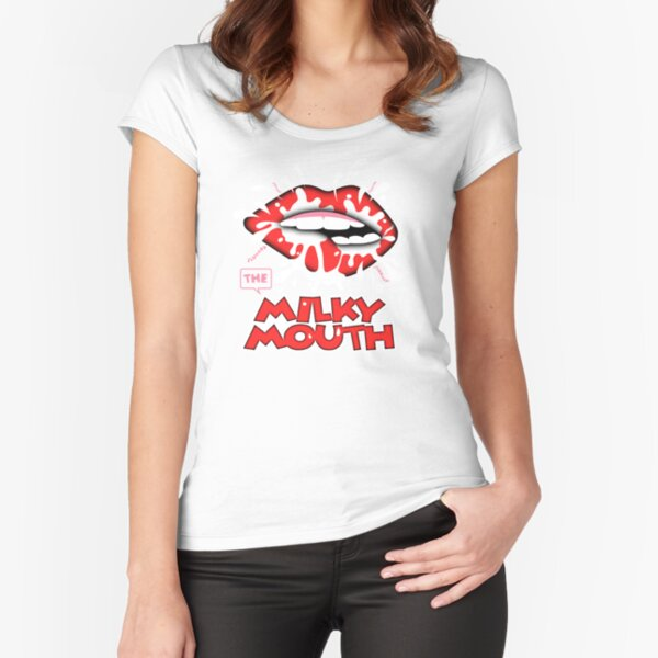 Milky Mouth Fitted Scoop T-Shirt