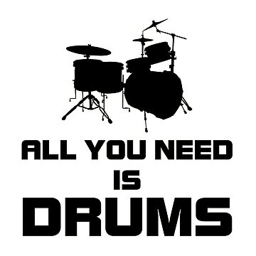 All You Need Is Drums by mamza