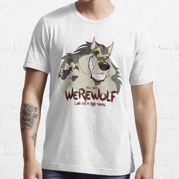 You Say Werewolf Like It's a Bad Thing, Ver. 2.0 (Light Colors) Essential T-Shirt