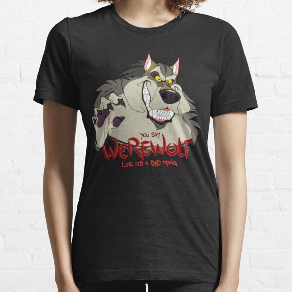 You Say Werewolf Like It's a Bad Thing, Ver. 2.0 (Dark Colors) Essential T-Shirt