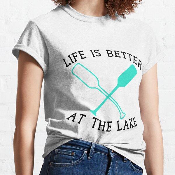 Pero la vida del lago es la mejor. Camiseta clásica